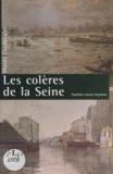Charlotte Lacour-Veyranne et E. Revault - Les colères de la Seine - Exposition Musée Carnavalet, 1992.