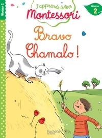 Charlotte Leroy-Jouenne et Gwenaëlle Doumont - Bravo Chamalo ! - Niveau 2.