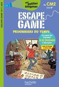 Charlotte Leroy-Jouenne et Sylvain Frécon - Escape game prisonniers du temps du CM2 à la 6e.