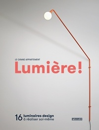 Lumière! - 16 luminaires design à réaliser soi-même.pdf