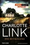 Charlotte Link - Die Betrogene.