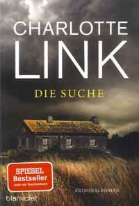Charlotte Link - Die Suche.