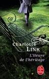 Charlotte Link - L'Heure de l'héritage.