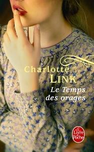 Charlotte Link - Le Temps des orages.