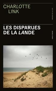 Charlotte Link - Les disparues de la lande.