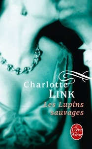 Charlotte Link - Les Lupins sauvages.