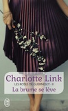 Charlotte Link - Les roses de Guernesey Tome 2 : La brume se lève.