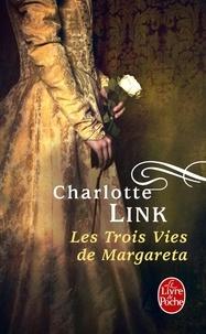 Charlotte Link - Les Trois Vies de Margareta.