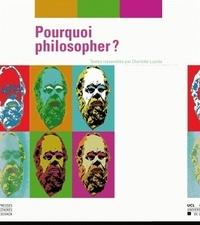 Charlotte Luyckx et Athane Adrahane - Pourquoi philosopher ?.