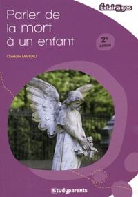 Charlotte Mareau - Parler de la mort à un enfant.