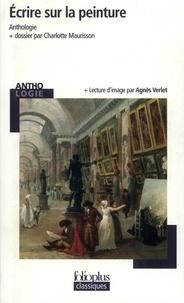 Charlotte Maurisson et Agnès Verlet - Ecrire sur la peinture.