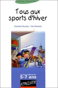 Charlotte Meurisse et Ivan Boussion - Tous aux sports d'hiver.