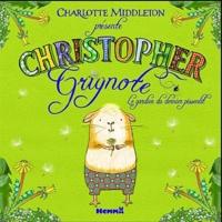Charlotte Middleton - Christopher Grignotin - Le gardien du dernier pissenlit.