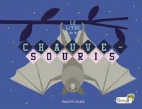Charlotte Milner - Le livre de la chauve-souris.