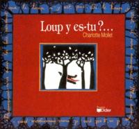 Charlotte Mollet - Loup y es-tu ?.