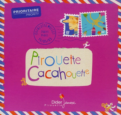 Charlotte Mollet - Pirouette cacahouette.