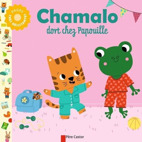 Charlotte Moundlic et Marion Billet - Chamalo dort chez Papouille.