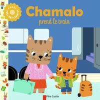 Charlotte Moundlic et Marion Billet - Chamalo prend le train.