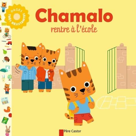 Charlotte Moundlic - Chamalo rentre à l'école.