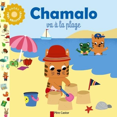 Charlotte Moundlic et Marion Billet - Chamalo va à la plage.
