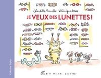 Charlotte Moundlic - Je veux des lunettes !.