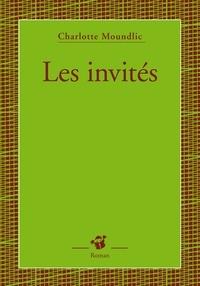 Charlotte Moundlic - Les invités.