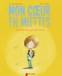 Charlotte Moundlic et Olivier Tallec - Mon coeur en miettes - Ou les plus beaux jours de ma vie.