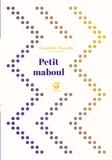 Charlotte Moundlic - Petit maboul.