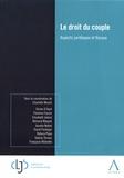 Charlotte Musch - Le droit du couple - Aspects juridiques et fiscaux.