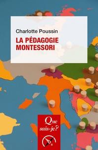 Charlotte Poussin - La pédagogie Montessori.