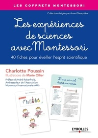 Charlotte Poussin et Marie Ollier - Les expériences de sciences avec Montessori.