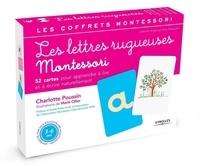 Charlotte Poussin - Les lettres rugueuses - Pour apprendre à lire et à écrire naturellement.