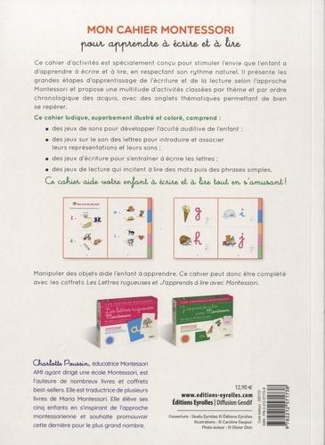 Mon cahier Montessori pour apprendre à écrire et à lire. Sons, syllabes, premiers mots écrits...