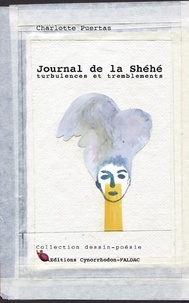 Charlotte Puertas - Journal de la Shéhé - Turbulences et tremblements.