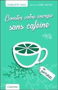 Boostez votre énergie sans caféine au naturel.pdf