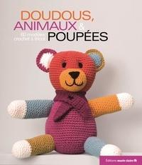 Charlotte Rion - Doudous, animaux & poupées - 60 modèles au tricot et crochet.