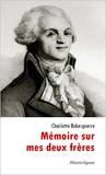 Charlotte Robespierre - Mémoire sur mes deux frères.