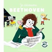 Charlotte Roederer - Je découvre Beethoven.
