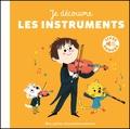Charlotte Roederer - Je découvre les instruments.