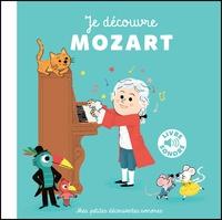 Charlotte Roederer - Je découvre Mozart.