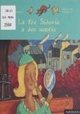 Charlotte Roederer et Odile Hellmann-Hurpoil - La fée Sidonie a des soucis.