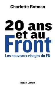 Charlotte Rotman - 20 ans et au Front - Les nouveaux visages du FN.