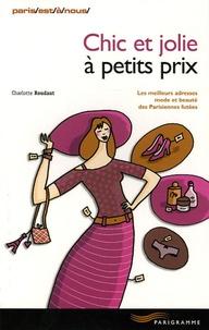 Charlotte Roudaut - Chic et jolie à petits prix.
