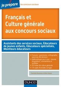 Charlotte Rousseau et Céline Vassas - Français et Culture générale aux concours sociaux.