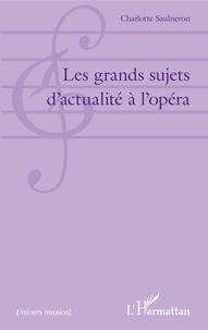 Les grands sujets dactualité à lopéra.pdf