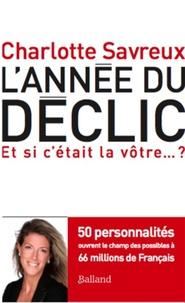 Lannée du déclic - 50 personnalités ouvrent le champ des possibles à 66 millions de Français.pdf