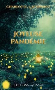 Charlotte Schwartz - Joyeuse Pandémie.