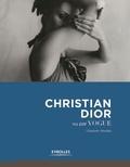 Charlotte Sinclair - Christian Dior vu par Vogue.