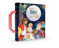 Charlotte Thoroe - Petite Bible du soir.