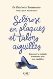 Charlotte Tourmente - Sclérose en plaques et talons aiguille - Dépasser la maladie et renouer avec son équilibre.